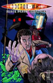 Doctor Who Black Death White Life Cover A (2009) IDW Publishing comic book